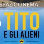 #SpazioCinema con Tito e gli Alieni