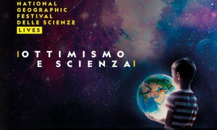 Ottimismo e Scienza al National Geographic Festival 2020